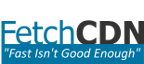 FetchCDN Enterprise Content Delivery Network Services